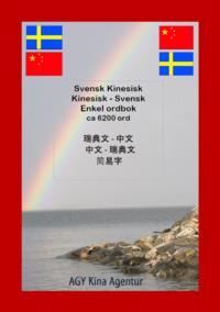 bokomslag Svensk-Kinesisk / Kinesisk-Svensk enkel ordbok ca 6200 ord