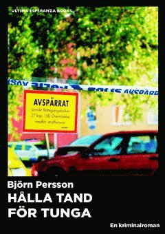 bokomslag Hålla tand för tunga : en kriminalroman