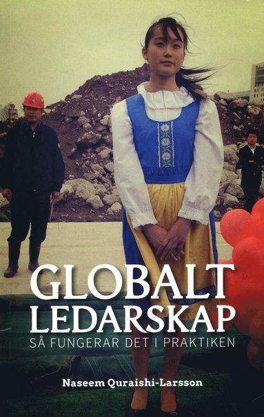 bokomslag Globalt ledarskap : så fungerar det i praktiken