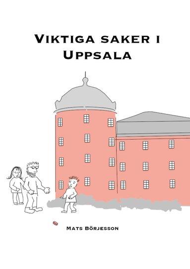 bokomslag Viktiga saker i Uppsala