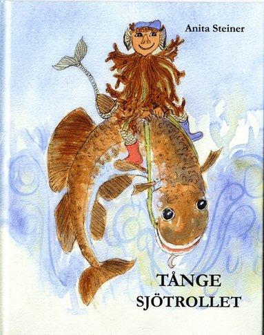 bokomslag Tånge Sjötrollet