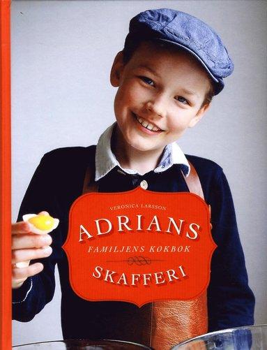 bokomslag Adrians skafferi : familjens kokbok