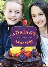 bokomslag Adrians skafferi : familjens bakbok