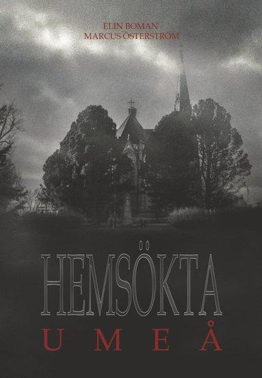 bokomslag Hemsökta Umeå