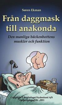 bokomslag Från daggmask till anakonda : den manliga bäckenbottens muskler och funktion