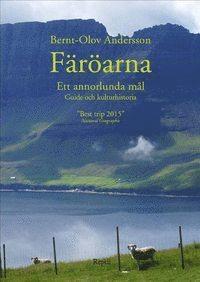 bokomslag Färöarna - ett annorlunda mål : guide och kulturhistoria