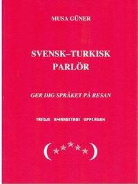 bokomslag Svensk-turkisk parlör : ger dig språket på resan