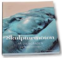 bokomslag Skulpturmöten på Djurgården