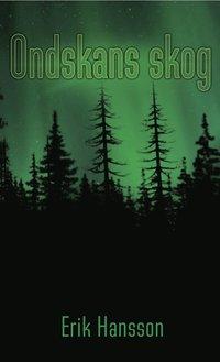 bokomslag Ondskans skog