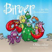 bokomslag Birger - det lilla Storsjöodjuret. Olika odjur