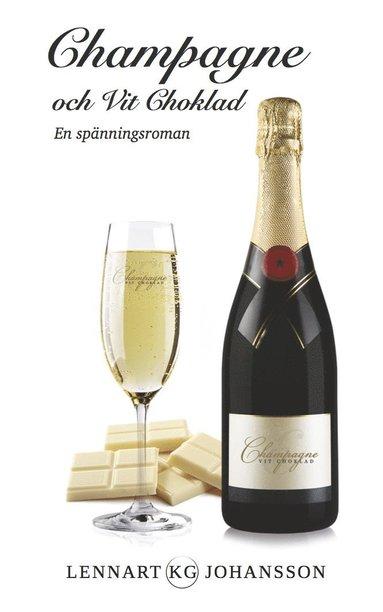 bokomslag Champagne och Vit Choklad