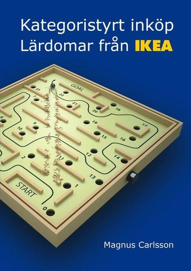 bokomslag Kategoristyrt inköp : lärdomar från IKEA