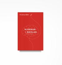 bokomslag Hjärnan i skolan : möt barnen där de är