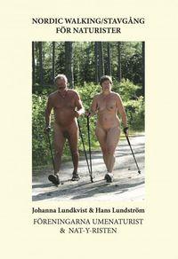bokomslag Nordic walking : stavgång för naturister