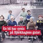bokomslag En bil har synts på Björkhagens gator