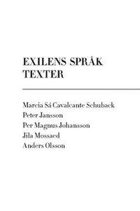 bokomslag Exilens språk : texter