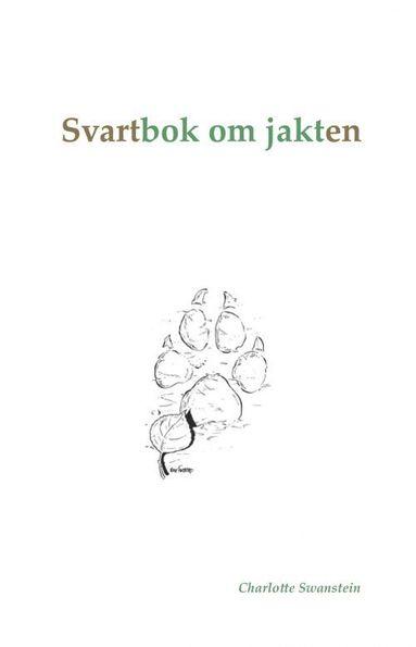bokomslag Svartbok om jakten