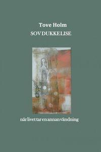 bokomslag Sov dukke Lise : när livet tar en annan vändning