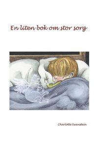 bokomslag En liten bok om stor sorg
