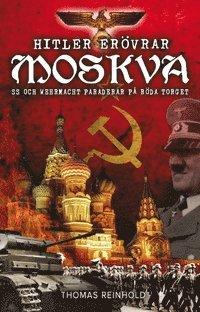 bokomslag Hitler erövrar Moskva
