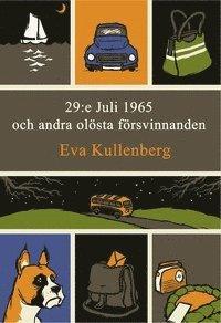 bokomslag 29:e Juli 1965 och andra olösta försvinnanden