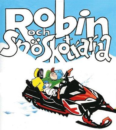 bokomslag Robin och snöskotrarna