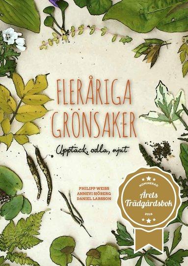 bokomslag Fleråriga grönsaker : upptäck, odla, njut