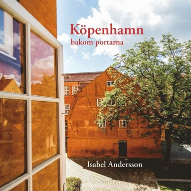 bokomslag Köpenhamn bakom portarna
