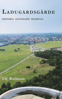 bokomslag Ladugårdsgärde : vår nya hembygd