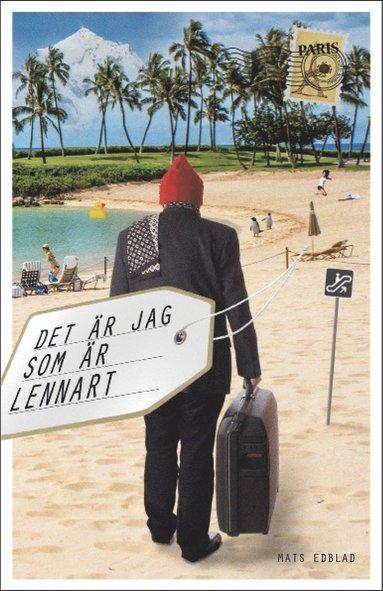 bokomslag Det är jag som är Lennart