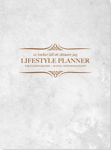bokomslag Lifestyle planner : 12 veckor till ett skönare jag