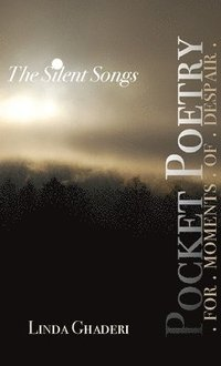 The Silent Songs