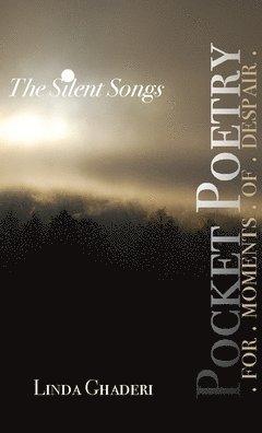bokomslag The Silent Songs
