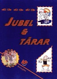 bokomslag Jubel & tårar