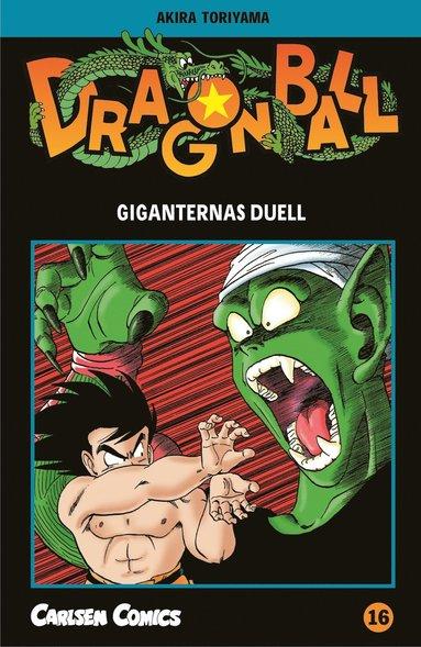bokomslag Dragon Ball 16 : giganternas duell