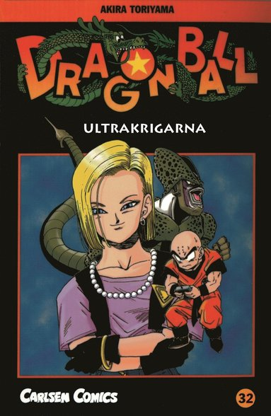 bokomslag Dragon Ball 32 : ultrakrigarna