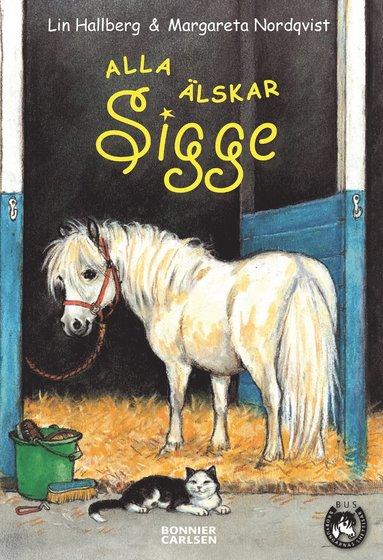 bokomslag Alla älskar Sigge