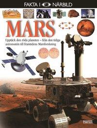 bokomslag Mars : upptäck den röda planeten - från den tidiga astronomin till framtidens Marsforskning