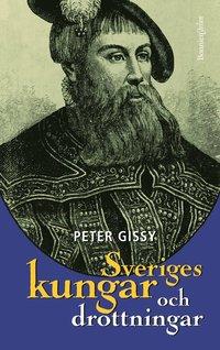 bokomslag Sveriges kungar och drottningar