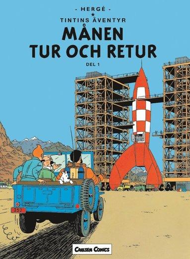 bokomslag Tintin 16 : Månen Tur Och Retur. Del 1