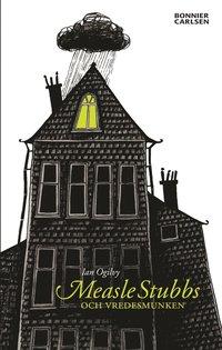 bokomslag Measle Stubbs och vredesmunken