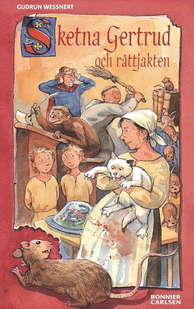 bokomslag Sketna Gertrud och råttjakten