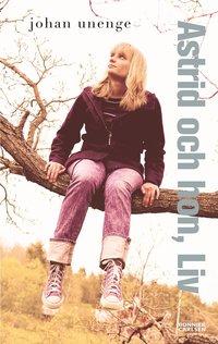 bokomslag Astrid och hon, Liv