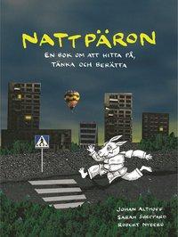 bokomslag Nattpäron : en bok om att hitta på, tänka och berätta