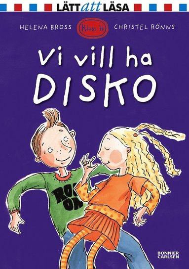bokomslag Vi vill ha disko