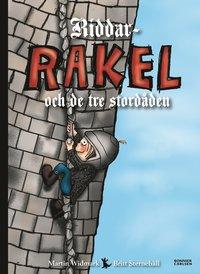 bokomslag Riddar-Rakel och de tre stordåden