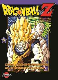 bokomslag Dragon Ball Z 05 : Den legendariske supersaiyajinen