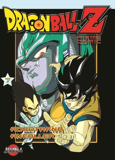 bokomslag Dragon Ball Z 07 : Robotorna anfaller