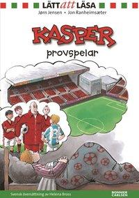 bokomslag Kasper provspelar