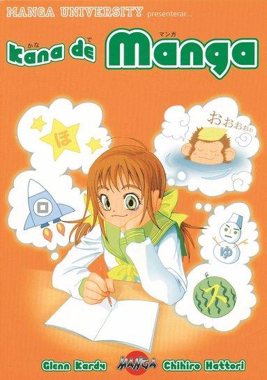 bokomslag Kana de manga : lär dig japanska